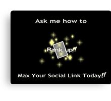 Ask me how to max your social link yellow Canvas Print