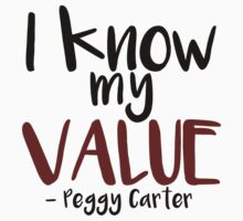 """Agent Carter Quote: """"I know my value"""" Kids Clothes"""