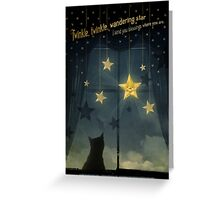 Twinkle, Twinkle Wandering Star... Greeting Card