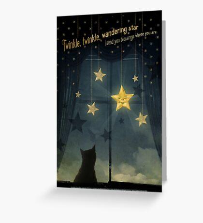Twinkle, Twinkle Wandering Star... Greeting Card