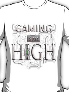 Gaming is my HIGH - White text Transparent T-Shirt