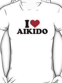 I love Aikido T-Shirt