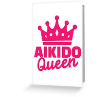 Aikido Queen Greeting Card