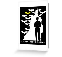 Batman - Gotham Needs a Hero Greeting Card