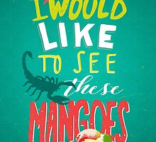We like mangoes by mymeyer