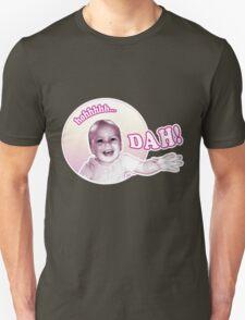 Ho Dah! T-Shirt