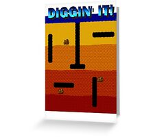 Diggin' It!  Greeting Card