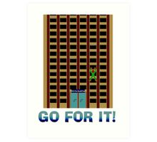 Go For It! Art Print
