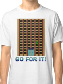 Go For It! Classic T-Shirt