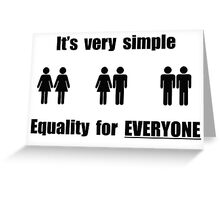 equality for everyone Greeting Card