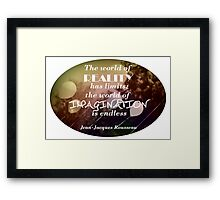 Imagination is the best Policy Framed Print
