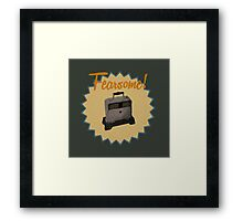 Fearsome! Framed Print