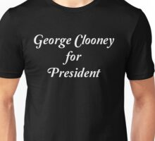 George Clooney for President in 2016 Unisex T-Shirt