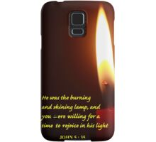 John 5 : 35 NKJV and Flaming Candle Samsung Galaxy Case/Skin