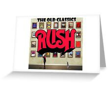 Rush The Old Classics Greeting Card