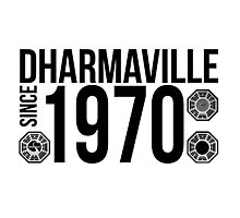 Dharmaville: Since 1970 Photographic Print