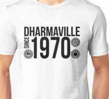 Dharmaville: Since 1970 Unisex T-Shirt