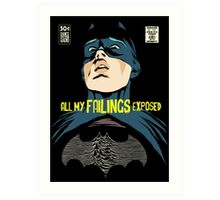 All My Failings Exposed Art Print