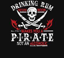Drinking Rum Before Noon Unisex T-Shirt