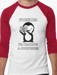freeze! I'm taking a Picture! Men's Baseball ¾ T-Shirt