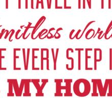 Every Step I Take is My Home Sticker
