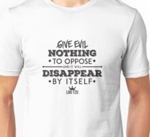 Give Evil Nothing to Oppose Unisex T-Shirt