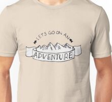 Lets Go on an Adventure Unisex T-Shirt
