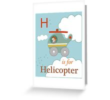 H is for Helicopter Greeting Card