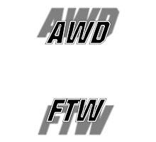 AWD FTW - White/Black by DarkfireJosh