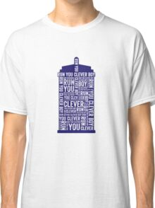 Run you clever boy Classic T-Shirt