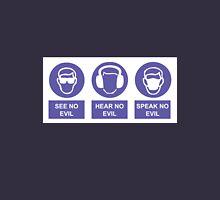 See, Hear & Speak No Evil Unisex T-Shirt