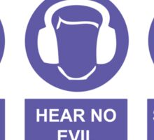 See, Hear & Speak No Evil Sticker