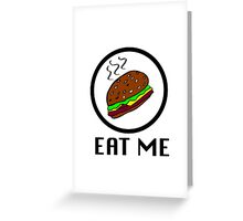Eat Me Greeting Card