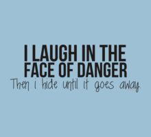 I laugh in the face of danger - Xander Quote Kids Clothes
