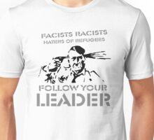 Follow Your Leader Hitler Unisex T-Shirt