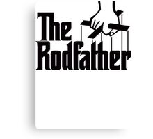 The Rodfather 2 Canvas Print