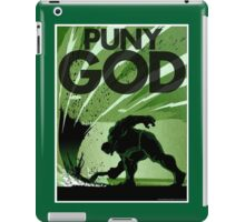 HULK SMASH!! PUNY GOD iPad Case/Skin