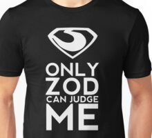 Only Zod Unisex T-Shirt