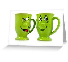 One mug says to another mug... Greeting Card