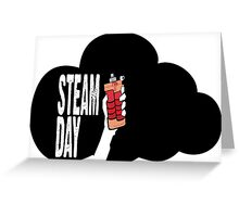 steam day Greeting Card