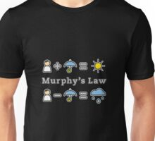Murphy's Law Unisex T-Shirt