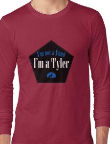 I'm a Tyler Long Sleeve T-Shirt
