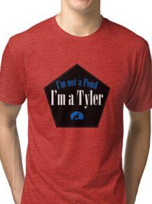 I'm a Tyler Tri-blend T-Shirt