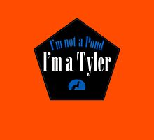 I'm a Tyler Unisex T-Shirt