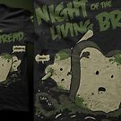 Night of the Living Bread Tee by seventhfury