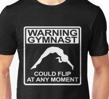Warning Gymnast Could Flip Unisex T-Shirt