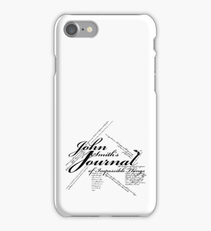 John Smith's Journal of impossible things iPhone Case/Skin