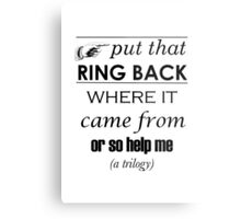 Put That Ring Back Metal Print