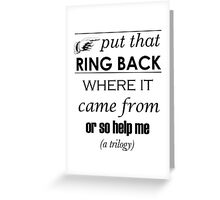 Put That Ring Back Greeting Card