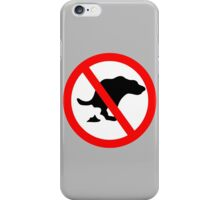 DOG NO POOP ROAD SIGN iPhone Case/Skin